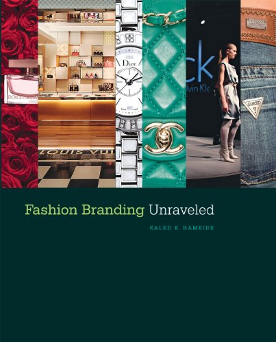 Fashion Branding Unraveled 9781563678745