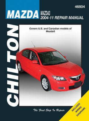 Chilton Mazda3 2004-11 Repair Manual