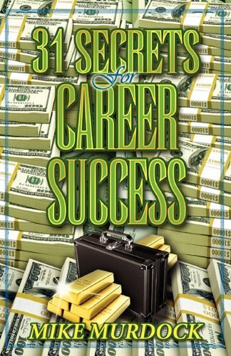 31 Secrets to Career Success 9781563940422
