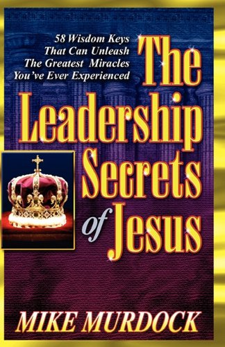 The Leadership Secrets of Jesus 9781563941733