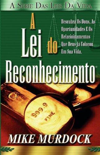 A Lei Do Reconhecimento 9781563943027
