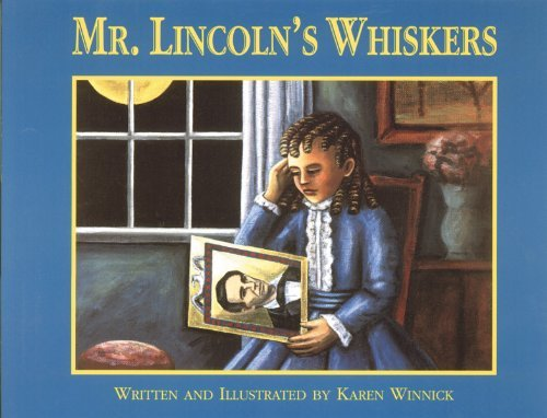 Mr. Lincoln's Whiskers 9781563978050