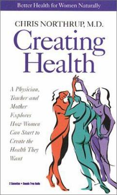 Creating Health: Honoring Women's Wisdom 9781564553034