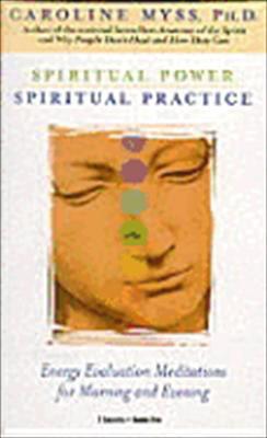 Spiritual Power, Spiritual Practice 9781564556479