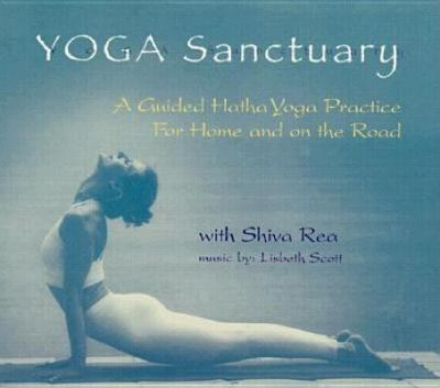 Yoga Sanctuary: A Guided Hatha Yoga Practice 9781564557032