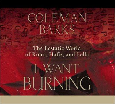 I Want Burning 9781564558305