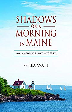 Shadows on a Morning in Maine: An Antique Print Mystery (Antique Print Mysteries (Paperback))