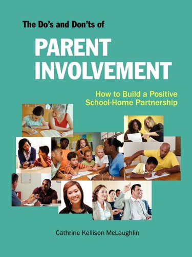 The Do's and Don'ts of Parent Involvement 9781564990754