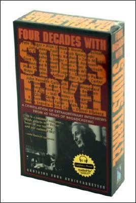 Four Decades with Studs Terkel: A Compilation of Extraordinary Interviews from 40 Years of Broadcasting 9781565110038