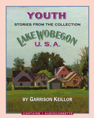 Lake Wobegon U.S.A.: Youth 9781565111110