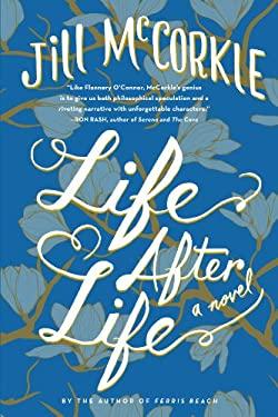 Life After Life: A Novel 9781565122550