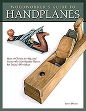ISBN 9781565234536 product image for Woodworker's Guide to Handplanes: How to Choose, Setup, and Master the Most Usef | upcitemdb.com
