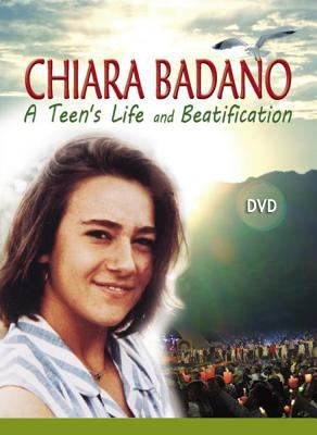 Chiara Badano: A Teen's Life and Beatification 9781565484245
