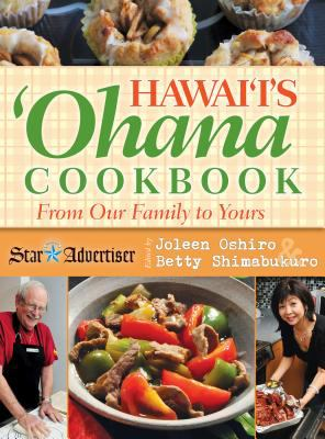 Hawaii's Ohana Cookbook: From Our Family to Yours 9781566479530