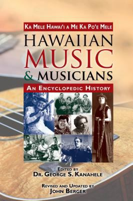 Hawaiian Music and Musicians: An Encyclopedic History 9781566479677