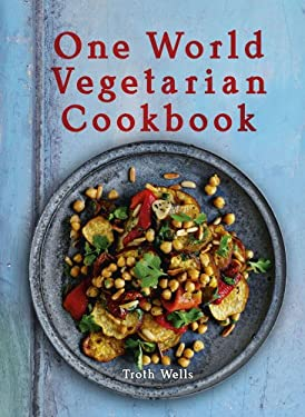 One World Vegetarian Cookbook 9781566568340