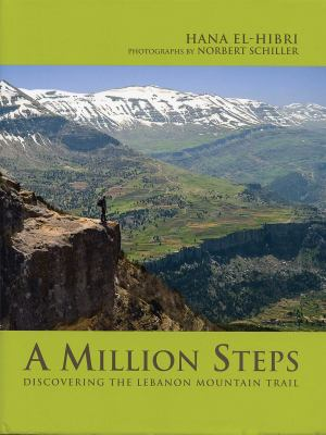 A Million Steps: Discovering the Lebanon Mountain Trail 9781566568395