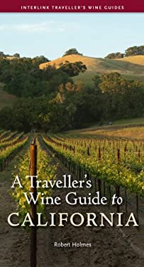 A Traveller's Wine Guide to California 9781566568425