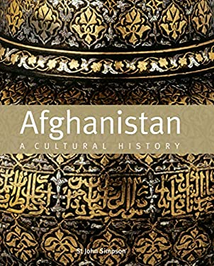 Afghanistan: A Cultural History 9781566568548