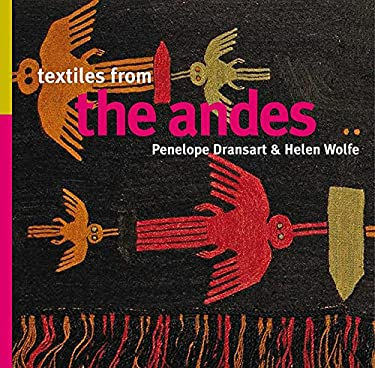 Textiles from the Andes 9781566568593