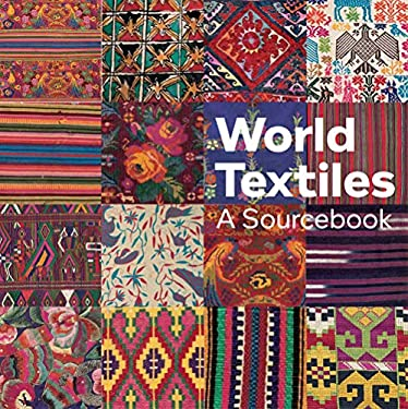 World Textiles: A Sourcebook 9781566568708