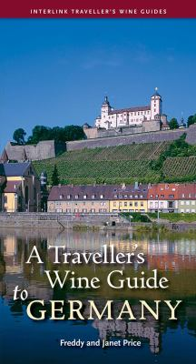 A Traveller's Wine Guide to Germany 9781566568937