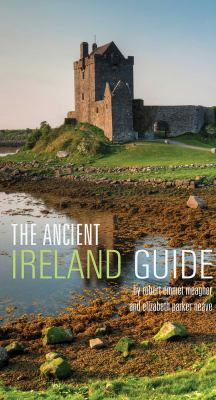 The Ancient Ireland Guide 9781566569149
