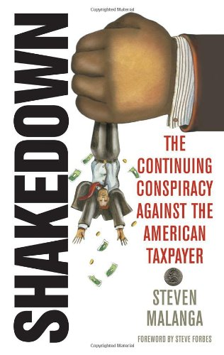 Shakedown: The Continuing Conspiracy Against the American Taxpayer 9781566638753