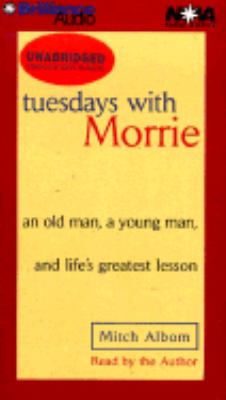 Tuesdays with Morrie: An Old Man, a Young Man, and Life's Greatest Lesson 9781567406832