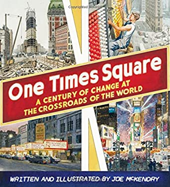 One Times Square: A Century of Change at the Crossroads of the World 9781567923643