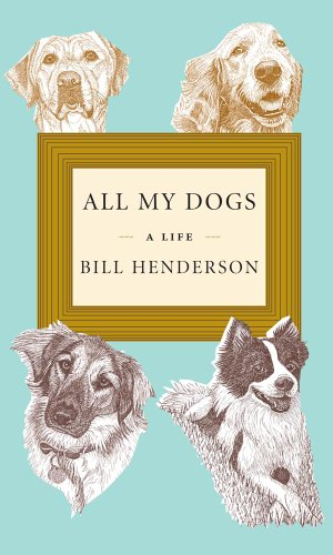 All My Dogs: A Life 9781567924350