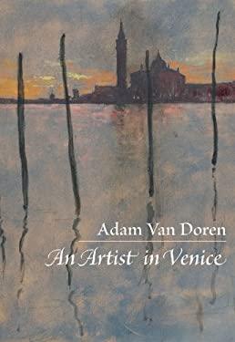 An Artist in Venice 9781567924541