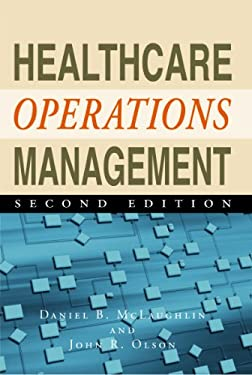 Healthcare Operations Management, Second Edition 9781567934441