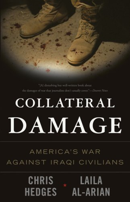 Collateral Damage: America's War Against Iraqi Civilians 9781568584164