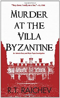 Murder at the Villa Byzantine: An Antonia Darcy and Major Payne Investigation 9781569479148