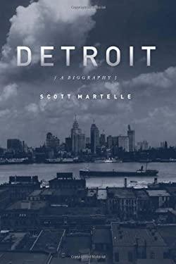 Detroit: A Biography 9781569765265