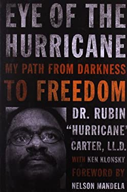 Eye of the Hurricane: My Path from Darkness to Freedom 9781569765685