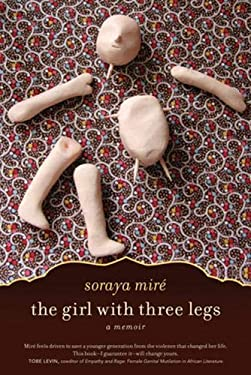 The Girl with Three Legs: A Memoir 9781569767139