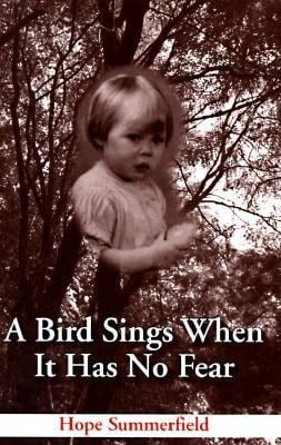 A Bird Sings When It Has No Fear 9781561673674