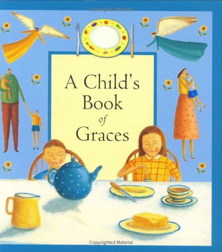 A Child's Book of Graces 9781561485147