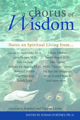 A Chorus of Wisdom: Notes on Spiritual Living 9781569755044