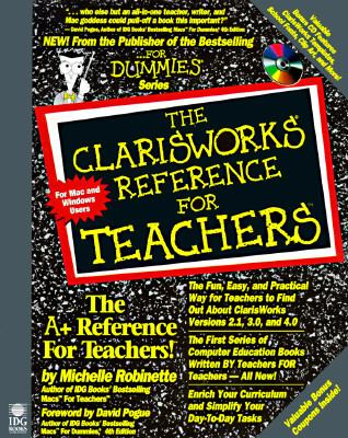 A ClarisWorks Reference for Teachers, with Disk 9781568848532