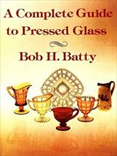 A Complete Guide to Pressed Glass 6997601