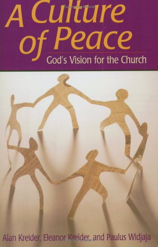 A Culture of Peace: God's Vision for the Church 9781561485048