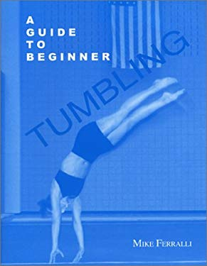 A Guide to Beginner Tumbling 9781561677986