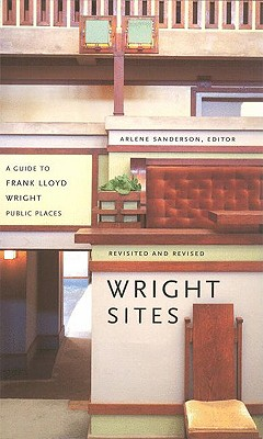 A Guide to Frank Lloyd Wright Public Places: Wright Sites