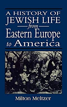 A History of Jewish Life from Eastern Europe to America 9781568214337