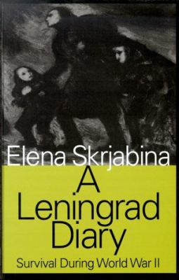 A Leningrad Diary: Survival During World War II 9781560004677