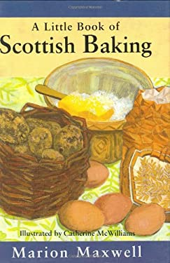A Little Book of Scottish Baking 9781565542907