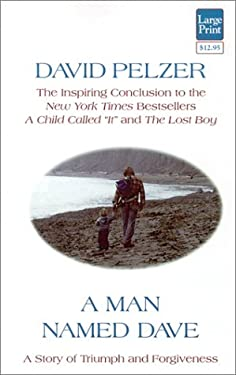 A Man Named Dave: A Story of Triumph and Forgiveness 9781568951485